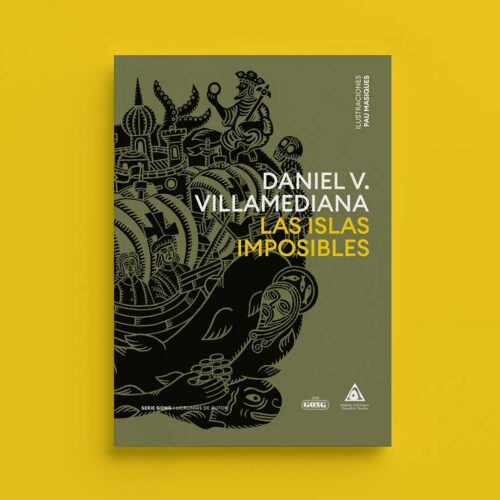 Serie Gong Editorial Las islas imposibles de Daniel V. Villamediana