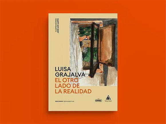 Serie Gong Editorial El otro lado de la realidad de Luisa Grajalva