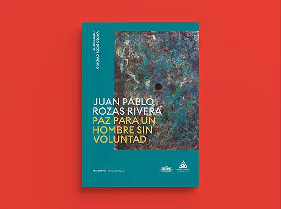 Juan Pablo Rozas Paz para un hombre sin voluntad