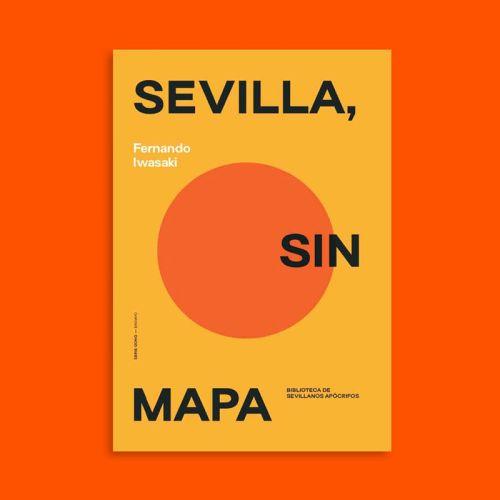Sevilla sin mapa Fernando Iwasaki Serie Gong